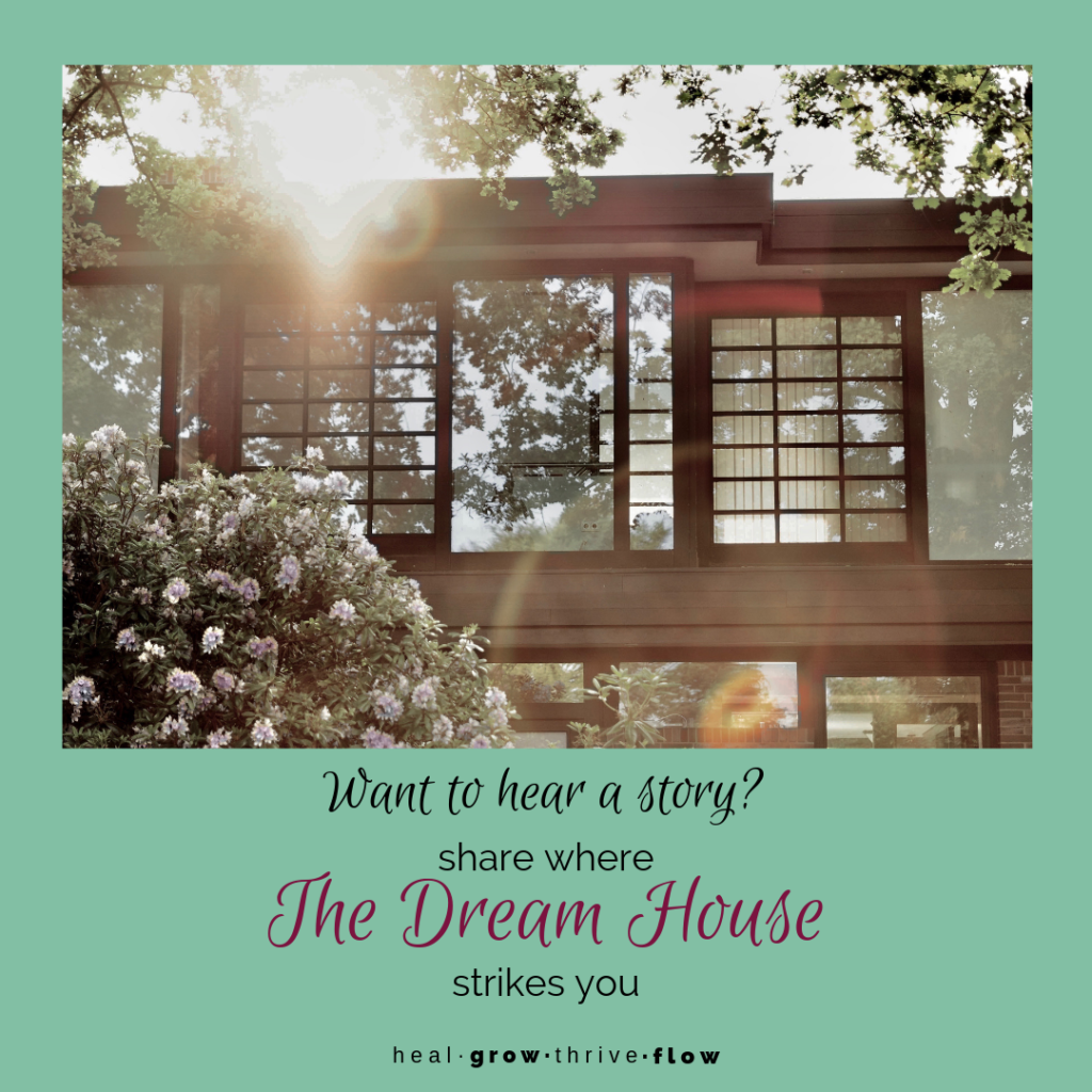 healgrowthriveflow The Dream House thestorypoints Leilani Navar