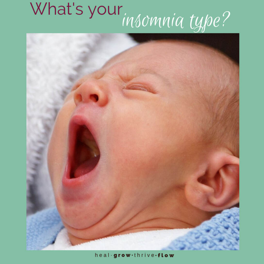 What's Your Insomnia Type Lifestyle Herbal Tea Acupressure by Leilani Navar healgrowthriveflow.com