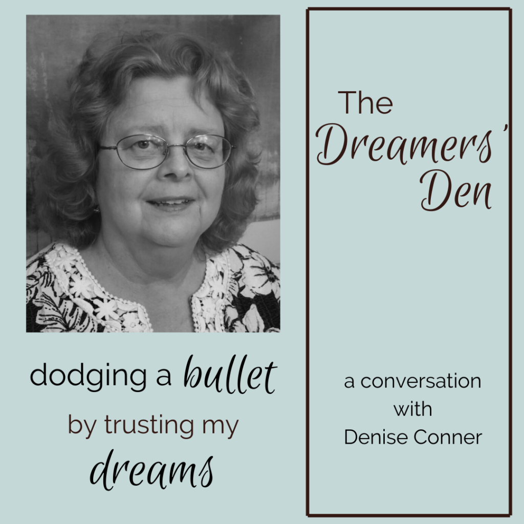 The Dreamers' Den Podcast: Dreamwork in Good Company with Leilani Navar Episode 3 Denise Conner